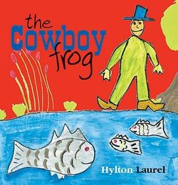 The Cowboy Frog 9781875641857
