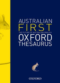 The Australian First Oxford Thesaurus 9780195551907