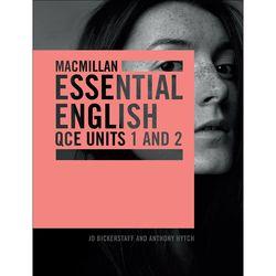 Macmillan Essential English QCE Units 1 & 2 Student Book + Digital 9781420239737