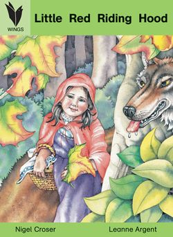 Wings Big Book - Traditional Tales ‐ Level 11 - Little Red Riding Hood 9781863749268