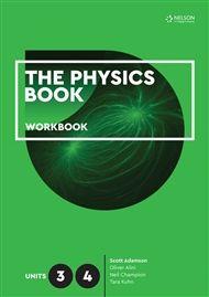 The Physics Book Units 3 & 4 Workbook