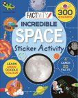 Incredible Space Sticker Activity 9781472389046