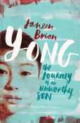 Yong: The Journey of an Unworthy Son 9781925126297