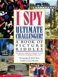 I Spy Ultimate Challenger 9780439454018