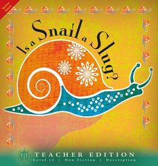 Literacy Tower - Level 12 - Non-Fiction - Is A Snail A Slug? - Teacher Edition 9781776502325
