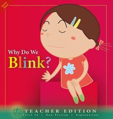 Literacy Tower - Level 14 - Non-Fiction - Why Do We Blink? - Teacher Edition 9781776502417
