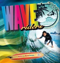 Literacy Tower - Level 23 - Non-Fiction - Wave Riders - Single 9781776501335