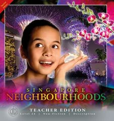 Literacy Tower - Level 24 - Non-Fiction - Singapore Neighbourhoods - Teacher Edition 9781776502929