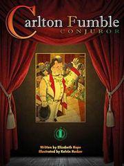 Literacy Tower - Level 25 - Fiction - Carlton Fumble, Conjuror - Single 9781776501144