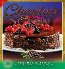 Literacy Tower - Level 25 - Non-Fiction - Chocolate Celebrations - Teacher Edition 9781776502950