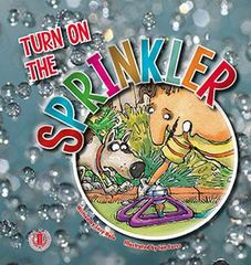 Literacy Tower - Level 5 - Fiction - Turn On The Sprinkler - Single 9781776500222