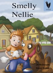 Wings - Level 19 Fiction - Smelly Nellie   9781741201109