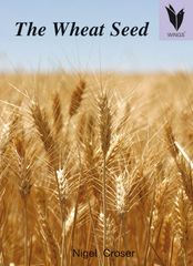Wings - Level 23 Nonfiction - The Wheat Seed  9781741201192