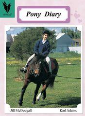 Wings - Level 12 Nonfiction - Pony Diary 9781741205930