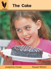 Wings - Level 2 Nonfiction - The Cake 9781863746755