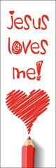Bookmarks - Jesus Loves Me! - Pk 36  NS2114