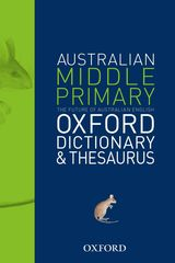 Australian Middle Primary Oxford Dictionary And Thesaurus 9780195568851