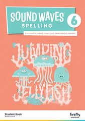 Sound Waves Spelling 6 Student Book