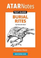 ATAR Notes Text Guide: Burial Rites by Hannah Kent