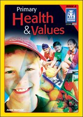 Primary Health & Values Book A Ages 5 - 6 9781741260731