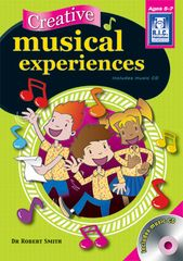 Creative Musical Experience Ages 5 - 7 9781741264258