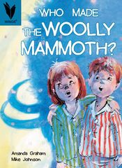 Wings - Level 17 Fiction - Who Made The Woolly Mammoth? 9780947212223